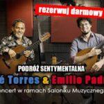 José Torres & Emilio Padron zagrają w Willi Grawitza. REZERWUJCIE DARMOWE BILETY